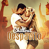 Chillout Despacito von Ibiza Chill Out