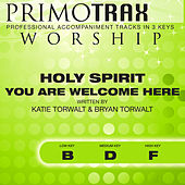Holy Spirit You Are Welcome Here (Worship Primotrax) [Performance Tracks] - EP de Various Artists