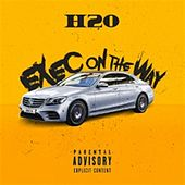 Exec on the Way by H2O