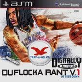 DuFlocka Rant 1 (10 Toes Down) by Waka Flocka Flame