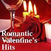 Romantic Valentine's Hits by Various Artists