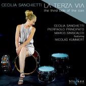La Terza Via (Feat. Pieraolo Principato, Marco Siniscalco & Nicolas Kummert) by Cecilia Sanchietti