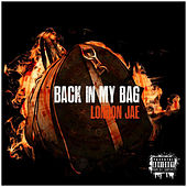 Back In My Bag von London Jae