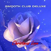 Christmas Love de Smooth Club Deluxe