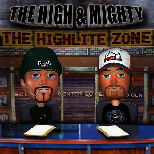 The Highlite Zone by High & Mighty