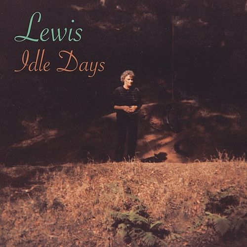 Idle Days by Lewis