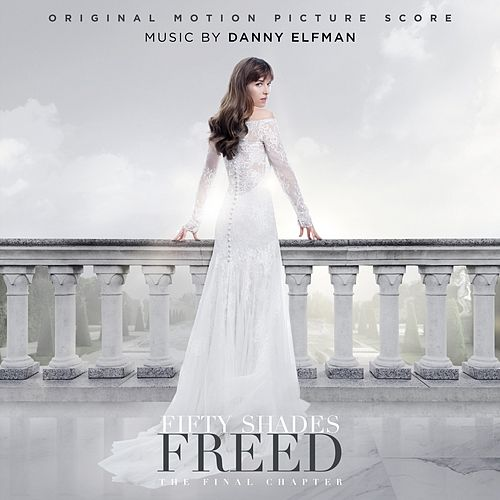 Fifty Shades Freed (Original Motion Picture Score) de Danny Elfman
