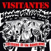 Cotidiano de um Ramalhino by Los Visitantes