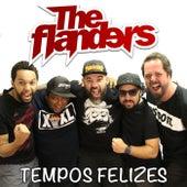 Tempos Felizes von The Flanders