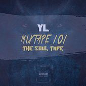 Mixtape 101: The Soul Tape de YL