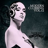 Modern Clubbing, Vol. 12 von Various Artists