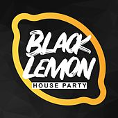 Black Lemon House Party by Various Artists