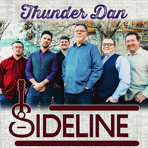 Thunder Dan - Single by Sideline