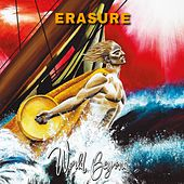 Be Careful What You Wish For! (World Beyond) de Erasure
