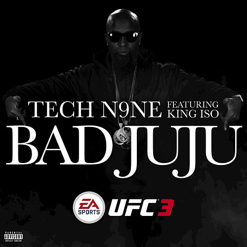 Bad JuJu by Tech N9ne