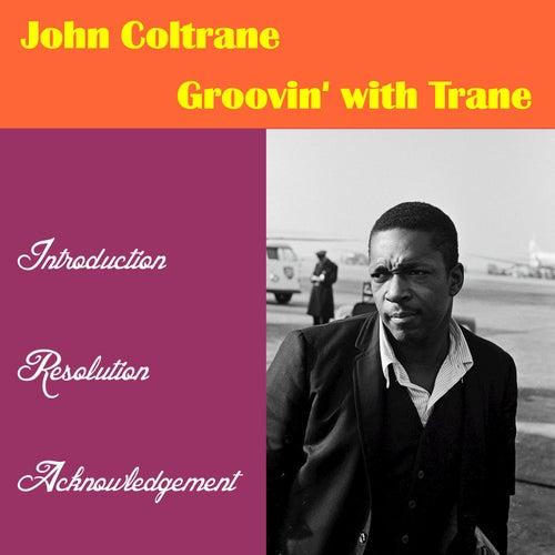 Groovin' with 'Trane de John Coltrane