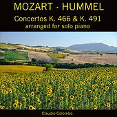 Mozart - Hummel, Concertos K. 466 & K. 491 (Arranged for Solo Piano) by Claudio Colombo