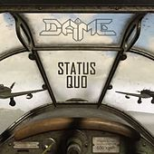 Status Quo by Dame