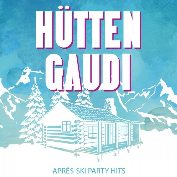 Hütten Gaudi  Après Ski Party Hits (Explicit) von Various Artists ... 9fa7ca904