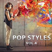 Pop Styles, Vol. 4 by Various Artists
