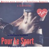 La meilleure musique pour le Sport & Fitness (Música Para Correr Y Practicar Deporte Y Ejercicios) von Remix Sport Workout