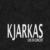 Live in Concert by K'Jarkas