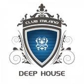 Club Milano Deep House de Various Artists