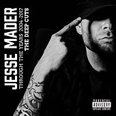Through the Years 2004-2017: The Deep Cuts by Jesse Mader