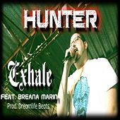 Exhale (feat. Breana Marin) by Hunter