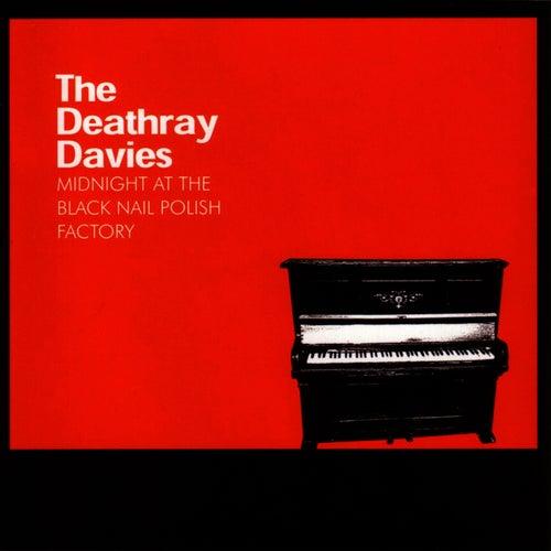 Midnight At The Black Nail Polish Factory by Deathray Davies