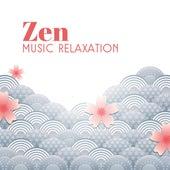 Zen Music Relaxation by Relax - Meditate - Sleep
