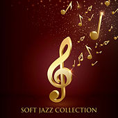 Soft Jazz Collection von Gold Lounge