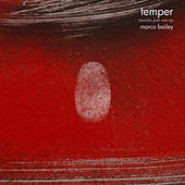 Temper Reworks Part One EP by Marco Bailey