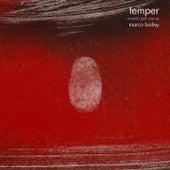 Temper Reworks Part One EP von Marco Bailey
