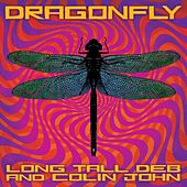 Dragonfly von Long Tall Deb and Colin John