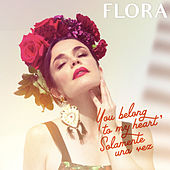 You Belong to My Heart (Solamente Una Vez) von Flora Martinez