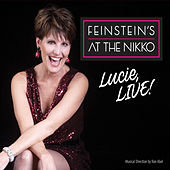 Lucie, Live! At Feinstein's at the Nikko von Lucie Arnaz