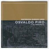 Misteriosa Buenos Aires by Osvaldo Piro y Su Orquesta