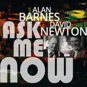 Ask Me Now by David Newton