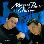 Marcos Paulo & Juliano (Ao Vivo) de Marcos Paulo
