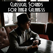 Classical Sounds for Inner Calmness by Deep Relax Music World