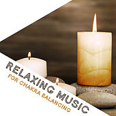 Relaxing Music for Chakra Balancing by Chinese Relaxation and Meditation