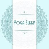 Yoga Sleep by Relax - Meditate - Sleep