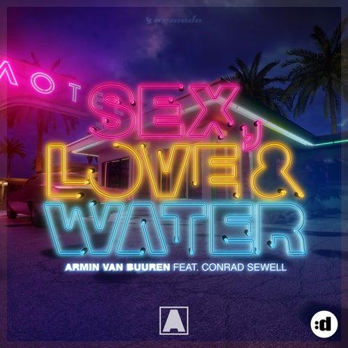 Sex, Love & Water by Armin Van Buuren