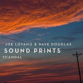 Scandal de Joe Lovano & Dave Douglas Sound Prints