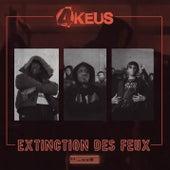 Extinction des feux de 4Keus