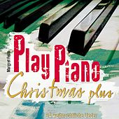 Play Piano Christmas Plus by Margret Feils