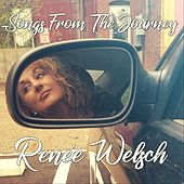 Songs from the Journey by Renee Welsch