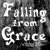 Falling from Grace von Michael D'orazio