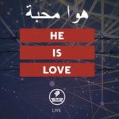 He is Love (Live) by Ministério Valentes desta Geração